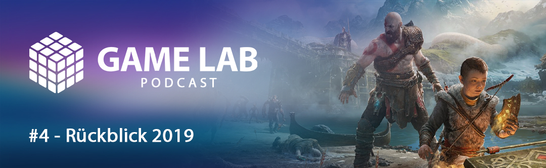 GameLab Podcast #4 – Games-Rückblick 2019