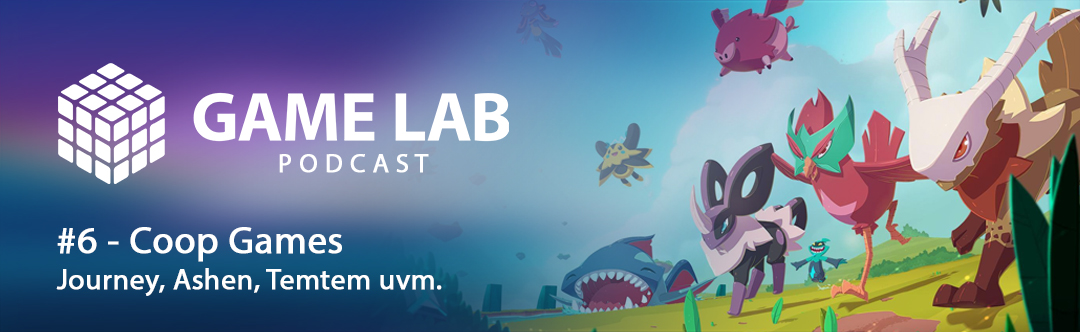 GameLab Podcast #6 – Coop Games