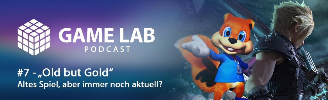 """GameLab Podcast #7 – """"Old but Gold"""" – welche alten Spiele lohnen sich auch heute noch?"""
