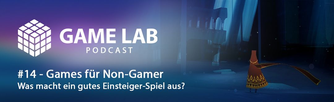 Gamelab Podcast #14 – Games für Non-Gamer