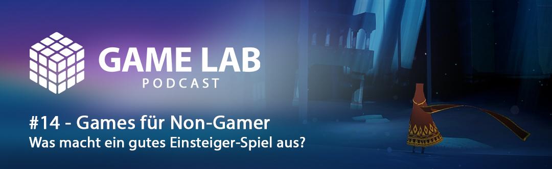 Gamelab Podcast #14 – Games für Non-Gamer