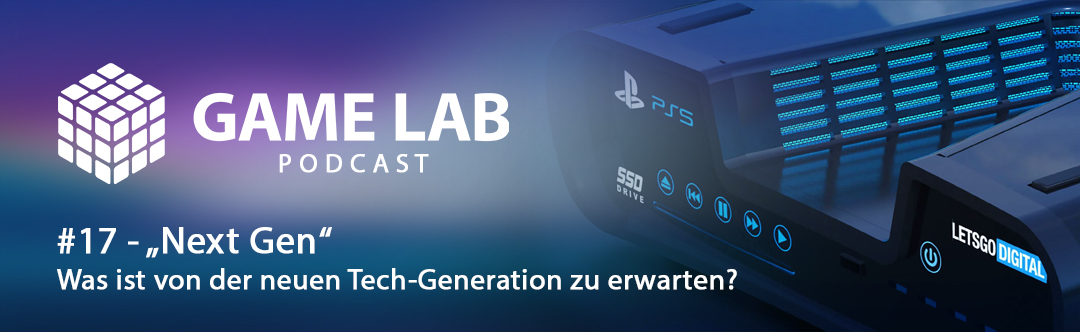 "Gamelab Podcast #17 – ""Next Gen"""
