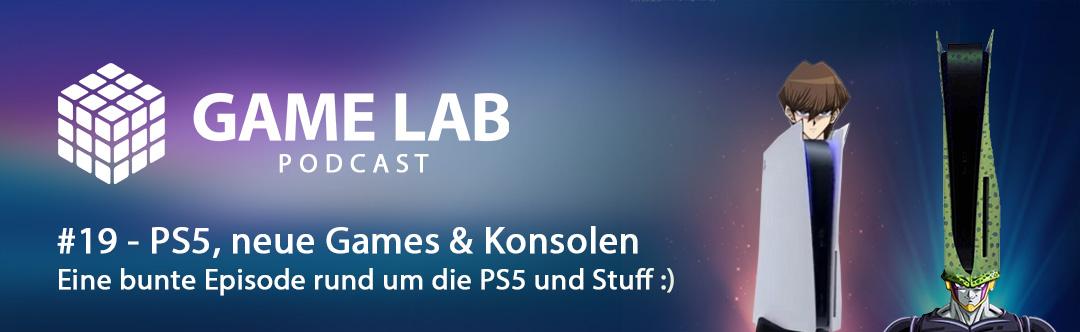 GameLab Podcast #19 – PS5, neue Spiele und Konsolen