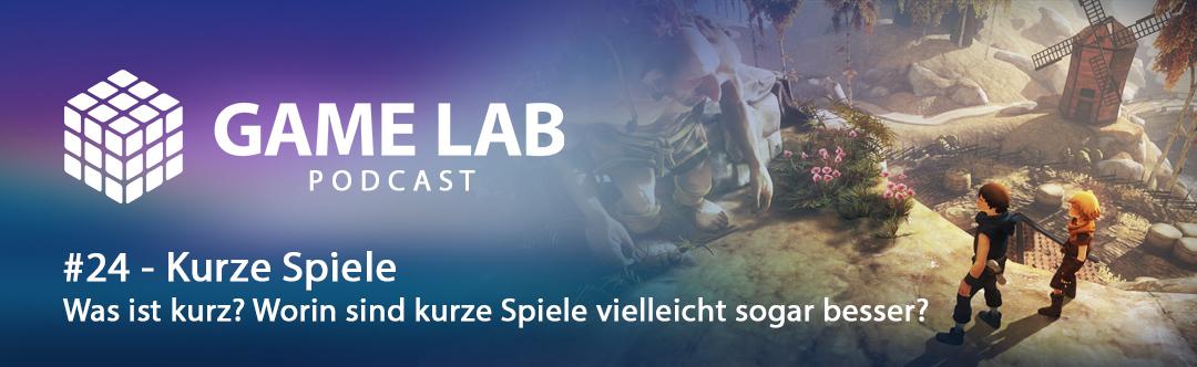 GameLab Podcast #24 – Kurze Spiele und worin sie sogar besser sind