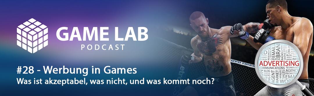 GameLab Podcast #28 – Werbung in Games – Was ist akzeptabel, was nicht?