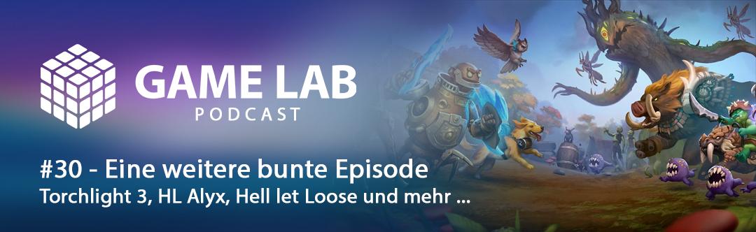 GameLab Podcast #30 – Eine weitere bunte Episode