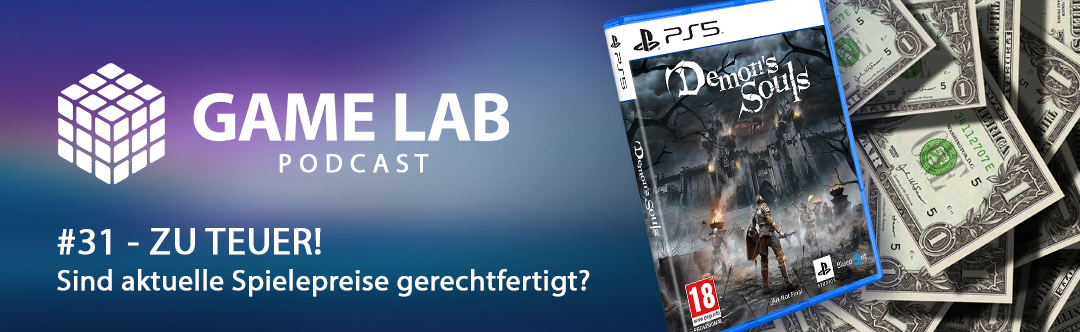 GameLab Podcast #31 – ZU TEUER – Welche Spielepreise sind noch gerechtfertigt?