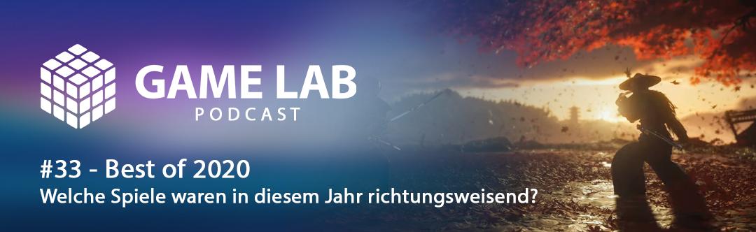 GameLab Podcast #33 – Best of 2020