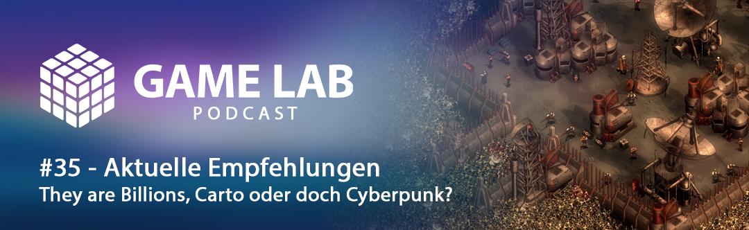 GameLab Podcast #35 – Aktuelle Empfehlungen