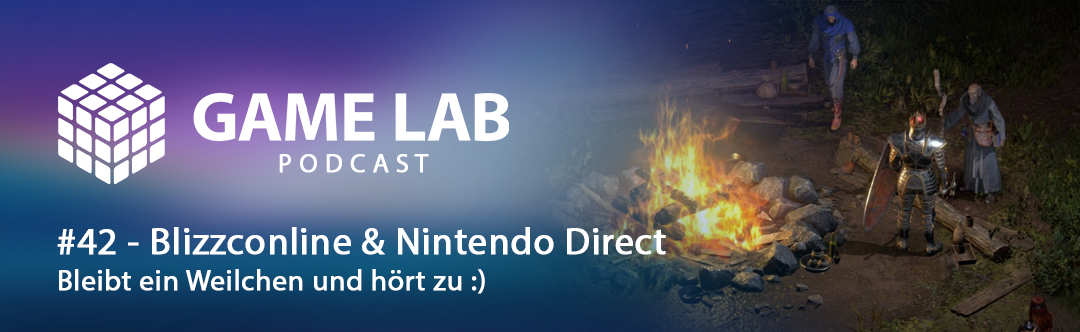 GameLab Podcast #42 – Blizzconline 2021 & Nintendo Direct