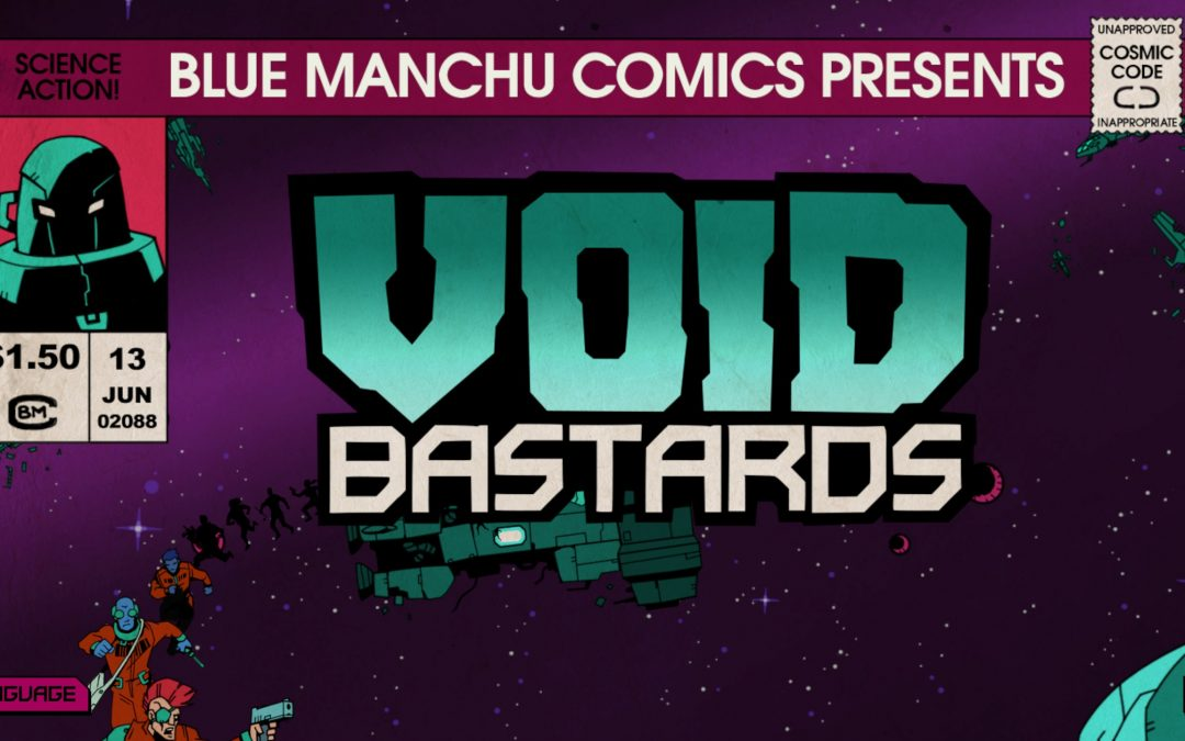 Beautiful Games | Void Bastards