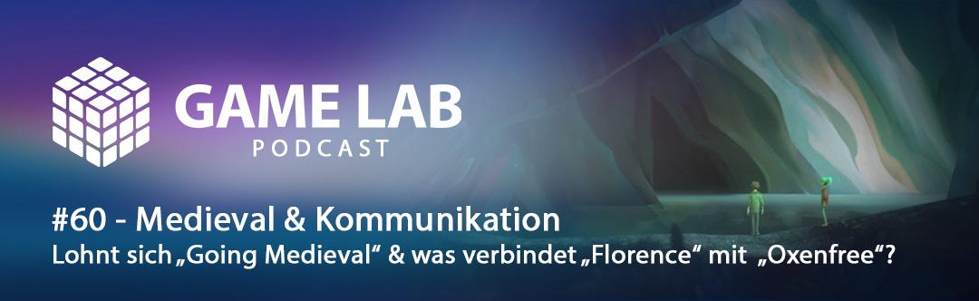 GameLab Podcast #60 – Going Medievil & Kommunikation