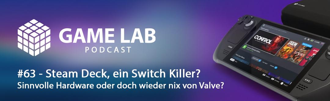 GameLab Podcast #63 – Steam Deck, ein Switch Killer?