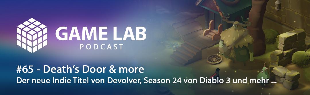 GameLab Podcast #65 – Death´s Door & more