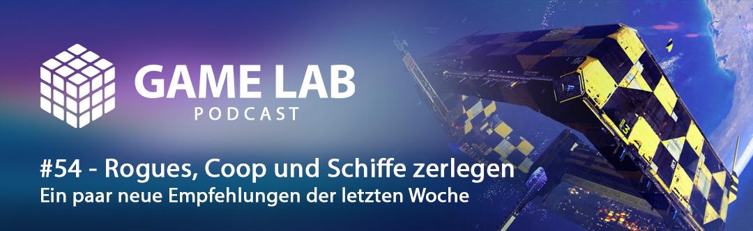 GameLab Podcast #54 – Allerlei