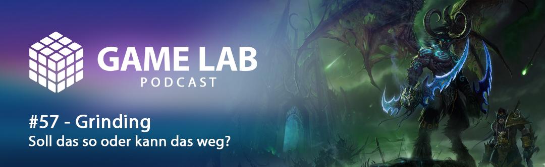 GameLab Podcast #57 – Grinding